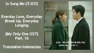 Jo sung mo (조성모) – everday love, everyday breaku up, longing lyrics my only one ost part.16