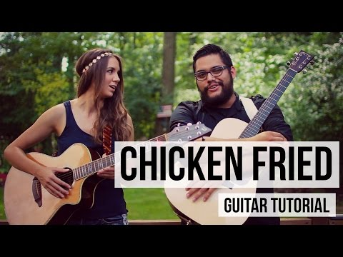 Chicken Fried - Zac Brown Band // Guitar Tutorial