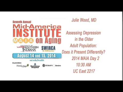 Julie Wood, MD: Assessing Depression in the Older Adult Popu