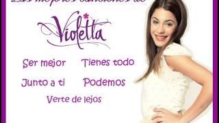 Las mejores canciones de Violetta - Segunda parte