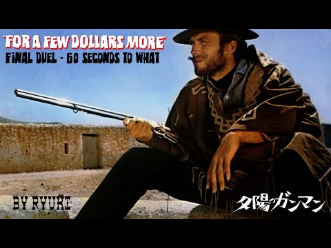 """""""final Duel"""" For a few dollars more, by Ryuki"""