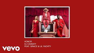 dj cassidy honor audio ft grace lil yachty