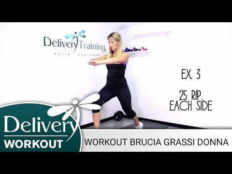 #37 - WORKOUT BRUCIA GRASSI DONNA - DELIVERY TRAINING