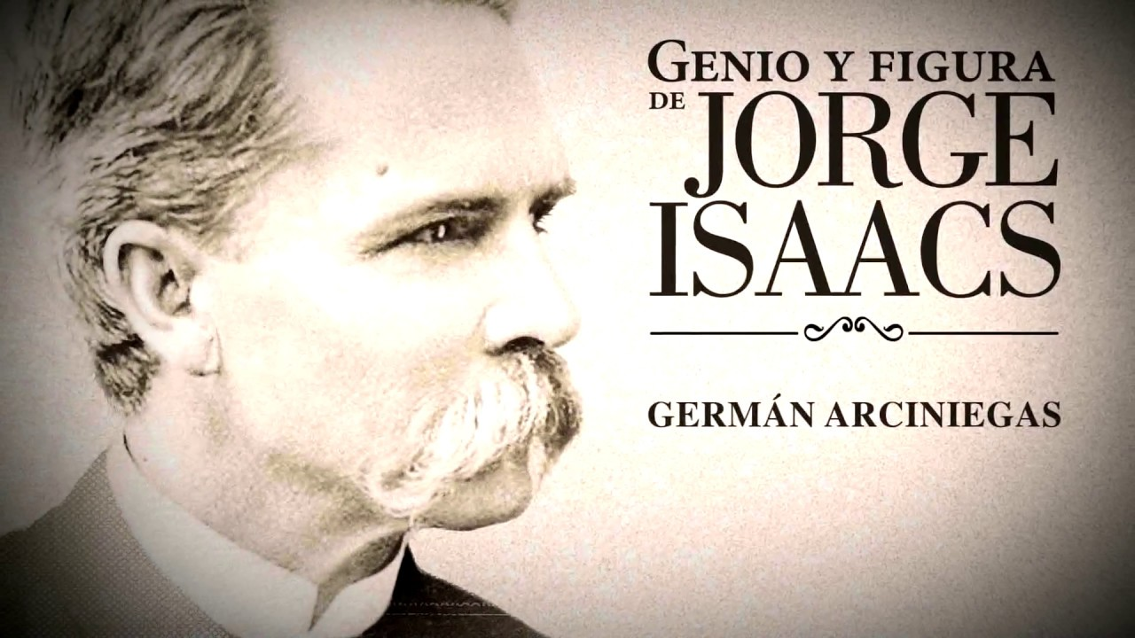 Jorge Isaacs Genio y figura - YouTube