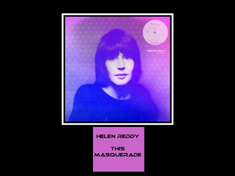 Helen Reddy - This Masquerade - Leon Russell - Originally Recorded by The Carpenters, George Benson