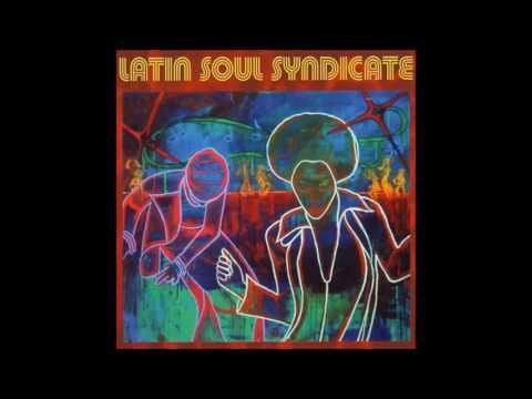 Latin Soul Syndicate - Mamasita(Adventures Mix)