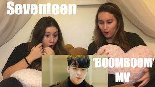 Video [REACTION] Seventeen - 'BOOMBOOM' MV download MP3, 3GP, MP4, WEBM, AVI, FLV Maret 2018