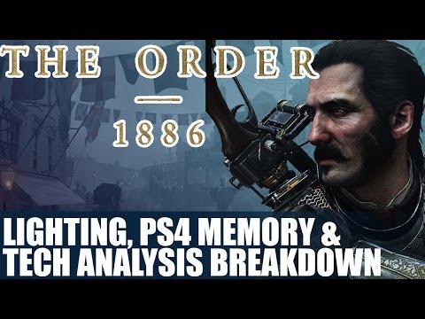 The Order 1886 Game Engine, Lighting, PS4 Memory Tech Analysis & Breakdown -GDC 2014