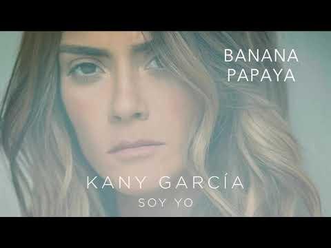 Kany García ft Residente-Banana Papaya(Audio Oficial)
