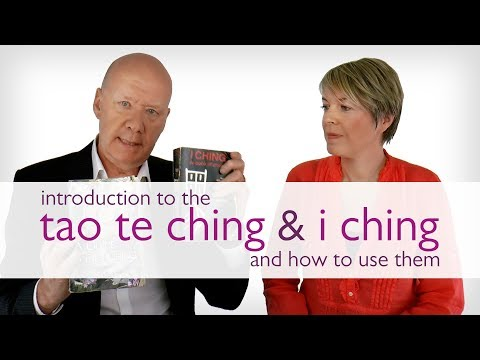 Introduction to the Tao Te Ching and I Ching + How to Use Them