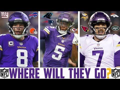 2018 NFL FREE AGENCY PREDICTIONS - CASE KEENUM TEDDY BRIDGEWATER SAM BRADFORD Vikings Broncos Jets