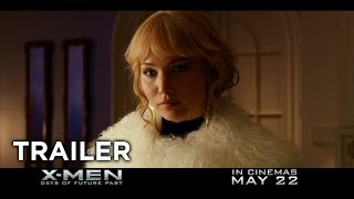 X-Men: Days of Future Past Trailer - In Cinemas May 22