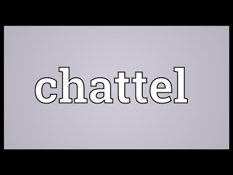 Chattel Meaning