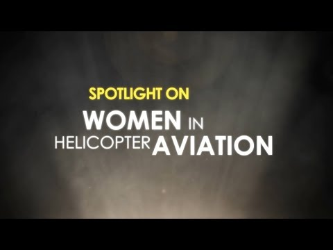 Spotlight on Women in Helicopter Aviation