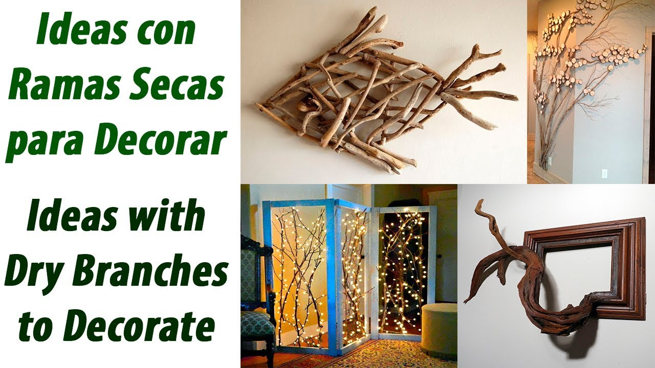 Ideas With Dry Branches To Decorate
