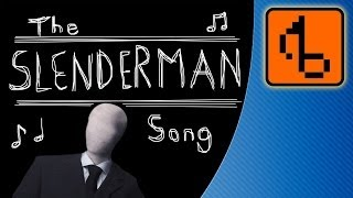 The Slender Man Song - [FLOSSTOBER 2012] - brentalfloss