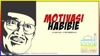 MOTIVASI HABIBIE: Kalau Saya Berhenti Bekerja Saya Mati