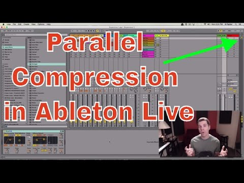 Parallel Compression in Ableton Live With Grammy Nominated Producer ill Factor