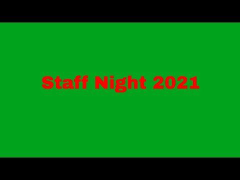 Staff Night 2021