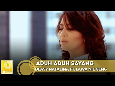 Deasy Natalina ft. Lawa Nie Geng - Aduh Aduh Sayang (New Version 2017)