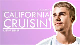 Justin Bieber - California Cruisin' | JUSTIN BIEBER LYRICS PL Mp3