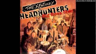 The Kentucky Headhunters-So Sad To See Good Love Go Bad