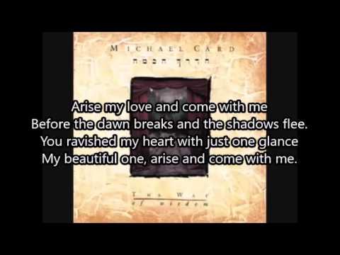 Arise My Love By Michael Card With Lyrics