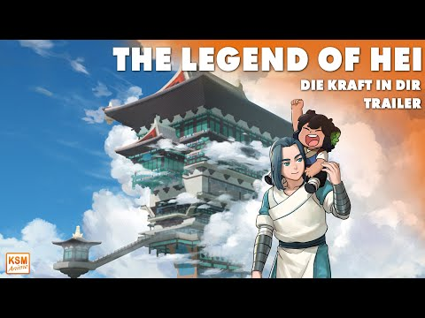 THE LEGEND OF HEI: DIE KRAFT IN DIR | Trailer 2021 | Deutsch