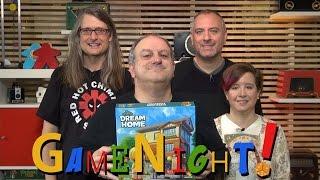 Dream Home - GameNight! Se4 Ep30