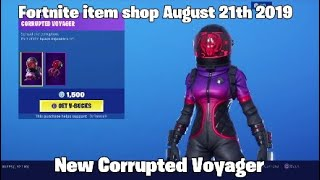 Fortnite item shop August 21th 2019 New Corrupted voyager Skin