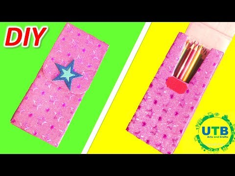 How To Make Pencil Box Case For Back To School DIY Pencil Case Super Simple pencil Case