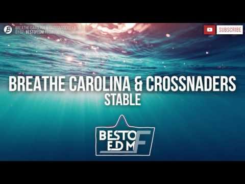 Breathe Carolina & Crossnaders - Stable Mp3