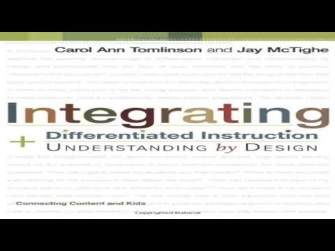 Integrating Differentiated Instruction Understanding By Design Connecting Content And Kids Youtube