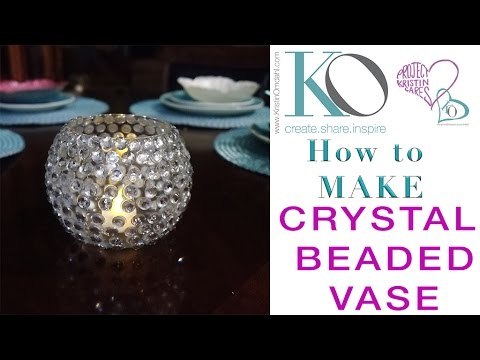 How To Make A Crystal Beaded Vase Diy Craft Quick Easy Gift Bling