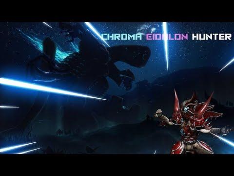 Warframe Eidolon Hunting Chroma
