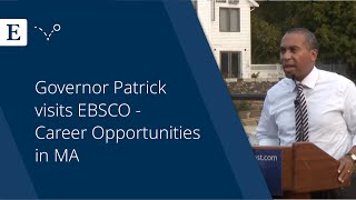 Governor Patrick visits EBSCO - Career Opportunities in MA