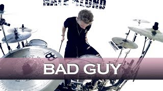 Billie Eilish - bad guy - Drum Cover