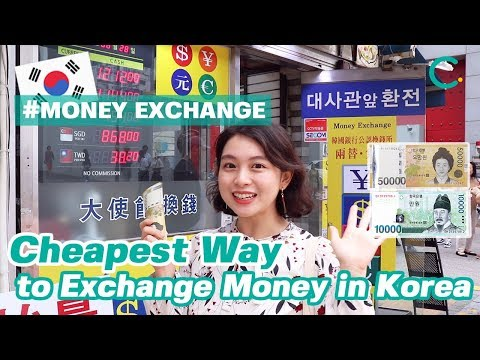 Cheapest Way To Exchange Money In Korea! Introducing Myeongdong Money Exchange Recommendations And D