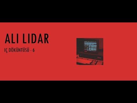 Ali Lidar - İç Döküntüsü - 6 || Ölgün