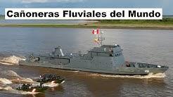 Top 5 Cañoneras Fluviales del Mundo.