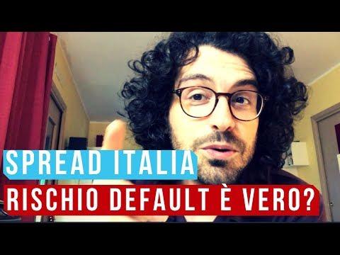 SPREAD ITALIA! Siamo davvero a rischio default?