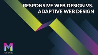Responsive Web Design vs. Adaptive Web Design | Adobe Muse CC | Muse For You