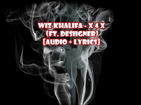 Wiz Khalifa - X 4 X ft  Desiigner (Bong Rips) [audio + lyrics]