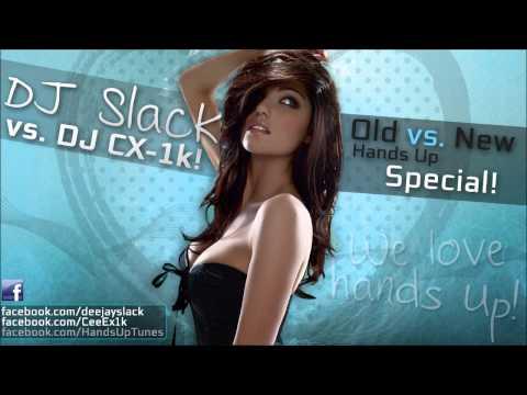 DJ Slack vs. DJ CX-1k - 60min Hands Up Special 2013 [Old vs. New] [HU!Tunes] ★