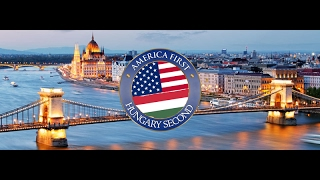 America first,  Hungary Second (official)  NEW!!