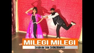 Milegi Milegi Video | STREE | Dance Choreography by Shubham Taak