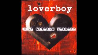 Loverboy Just Getting Started 2007 Full Album