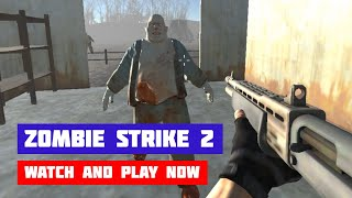 Zombie Strike 2 · Game · Gameplay