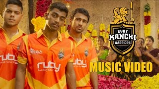 RUBY KANCHI WARRIORS (TNPL) - Official Music Video  | DHARAN KUMAR | T.RAJENDHARR | MIRCHI VIJAY