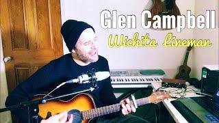 Wichita lineman - glen campbell (cover)